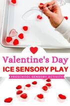 Valentine's Day Ice Sensory Play Preschool Sensory Activity