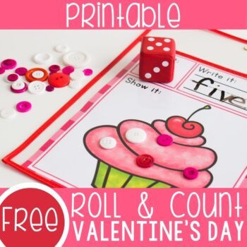 Free printable Valentine's Day math activity for preschoolers. Roll and Count the sprinkles on the cupcake or the chocolates in the box with 2 fun counting games for preschoolers.