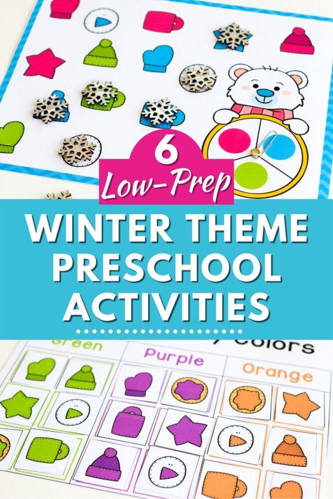 6 Low-Prep Winter Theme Preschool Activities