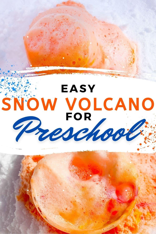 Easy Snow Volcano for Preschool