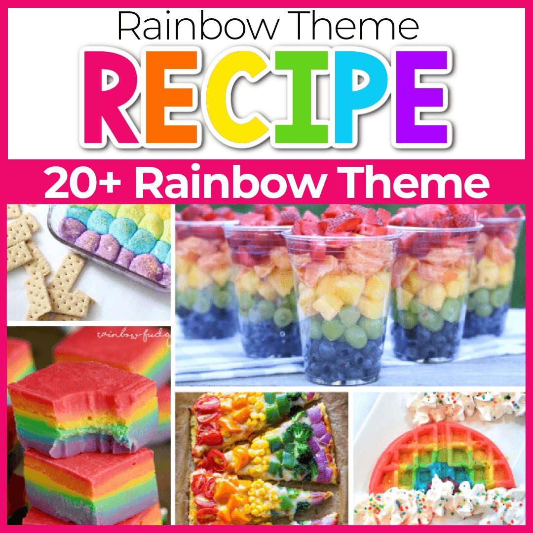 Rainbow Themed Foods Kids Will Love