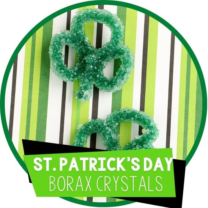 St. Patrick's Day Shamrock Borax Crystals for Kids