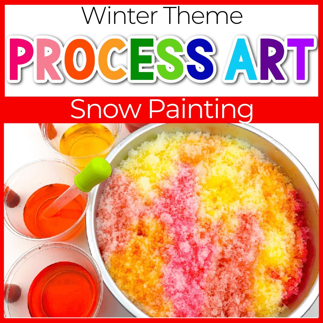 Snow Painting Winter Snow Activities for Preschool