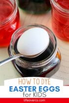 How to Dye Easter Eggs for Kids