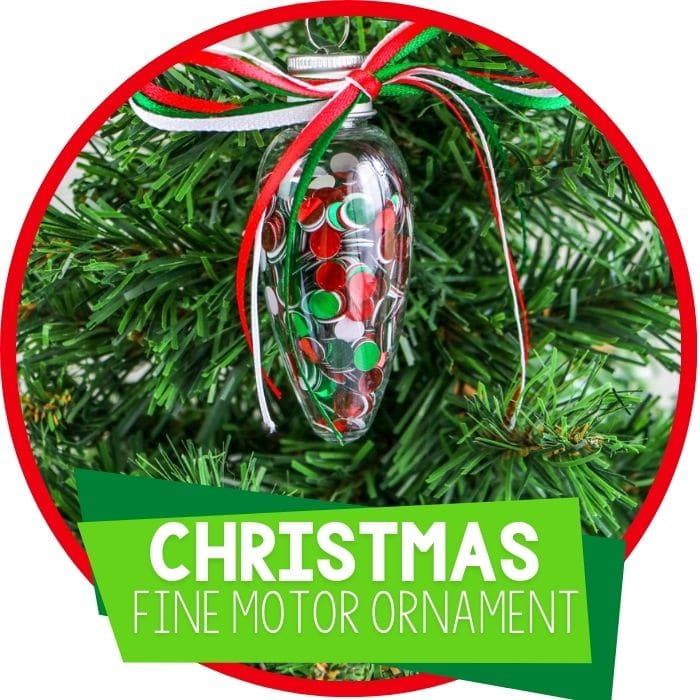 Easy Fine Motor Preschool Christmas Ornaments