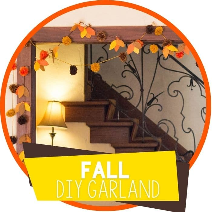 fall pom pom and felt leaf garlands featured image