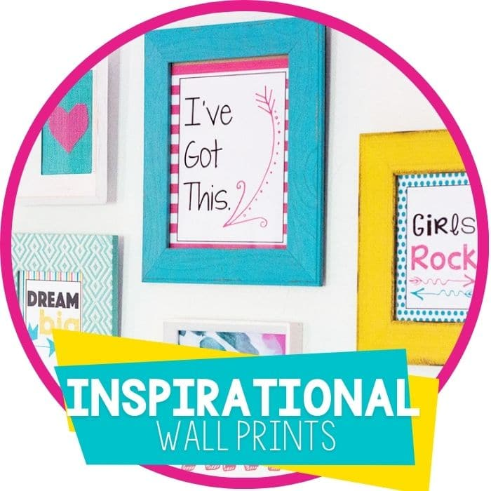 Free Inspirational Wall Art for Girls