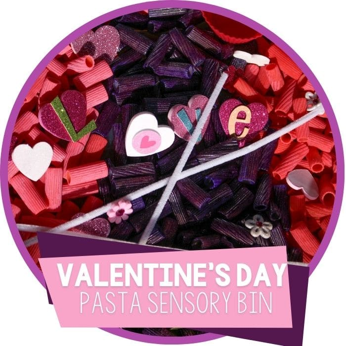 Valentine's Day Sensory bin made with dyed pasta in pink, purple and red