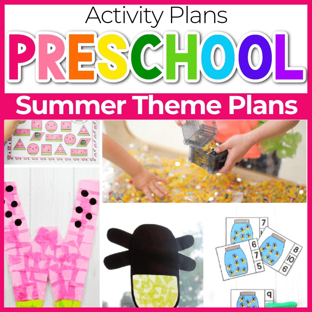 Fun Summer Lesson Plans for Preschool