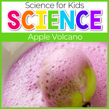 Apple Volcano Science Experiments for kids