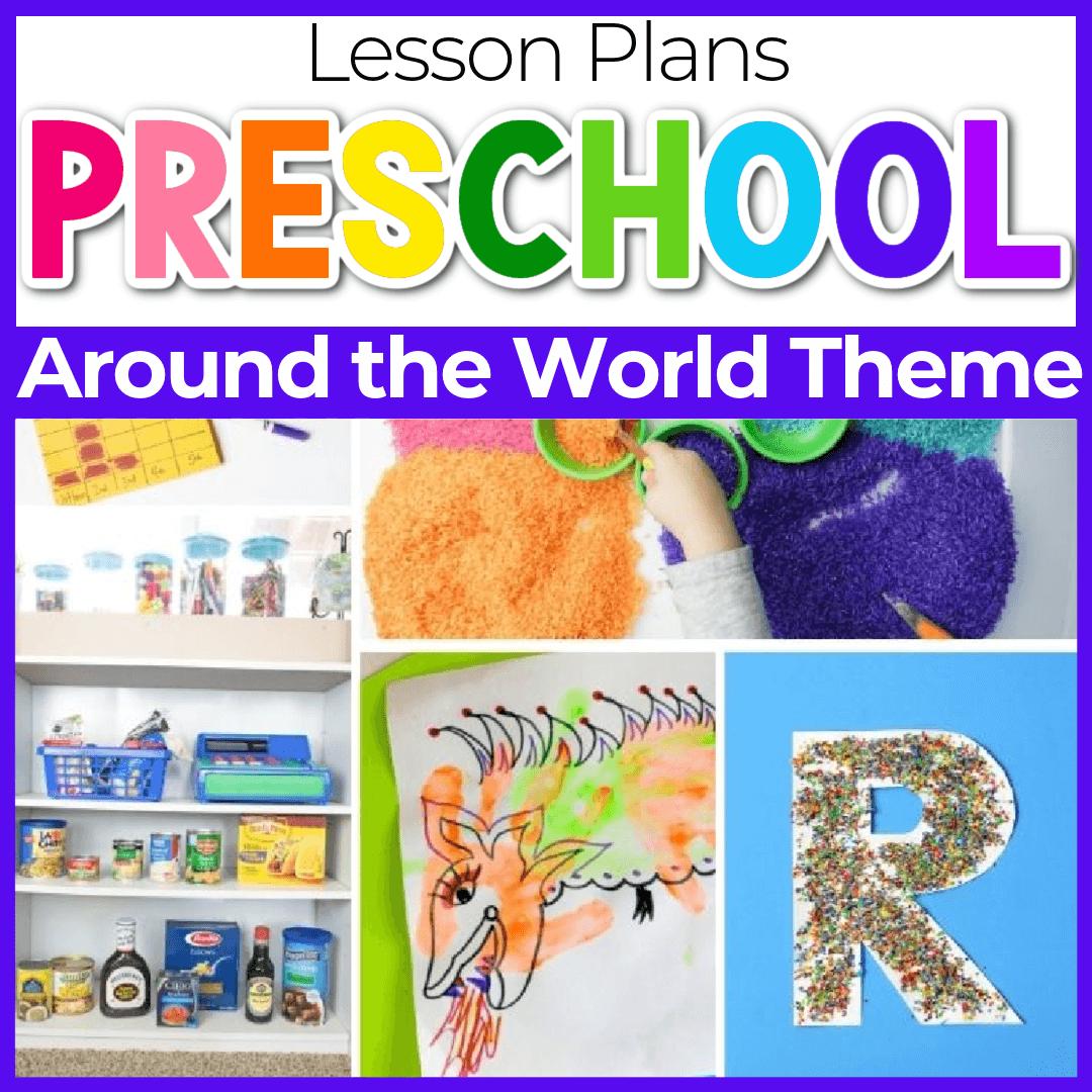 All Around the World Preschool Theme Lesson Plans