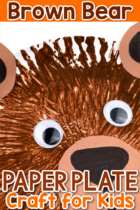 Easy Brown Bear Paper Plate Craft for Kids