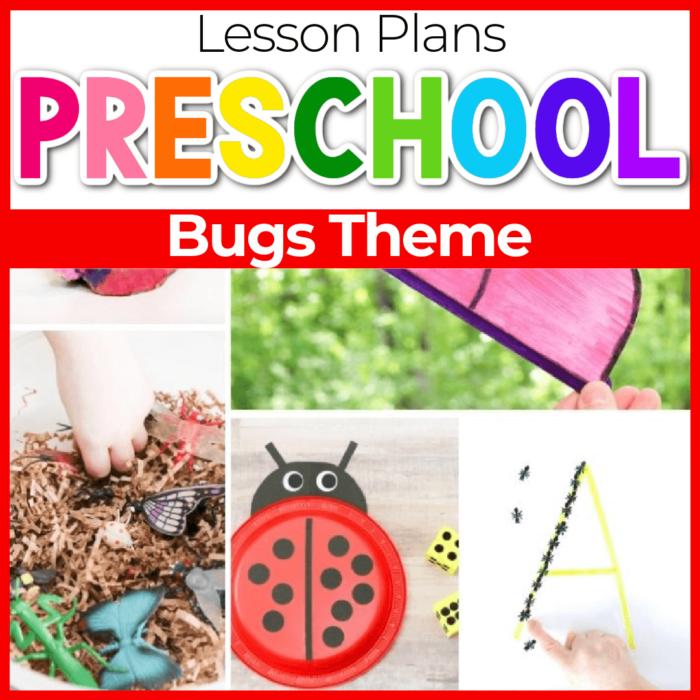 Bugs and Butterflies theme Preschool Lesson Plans