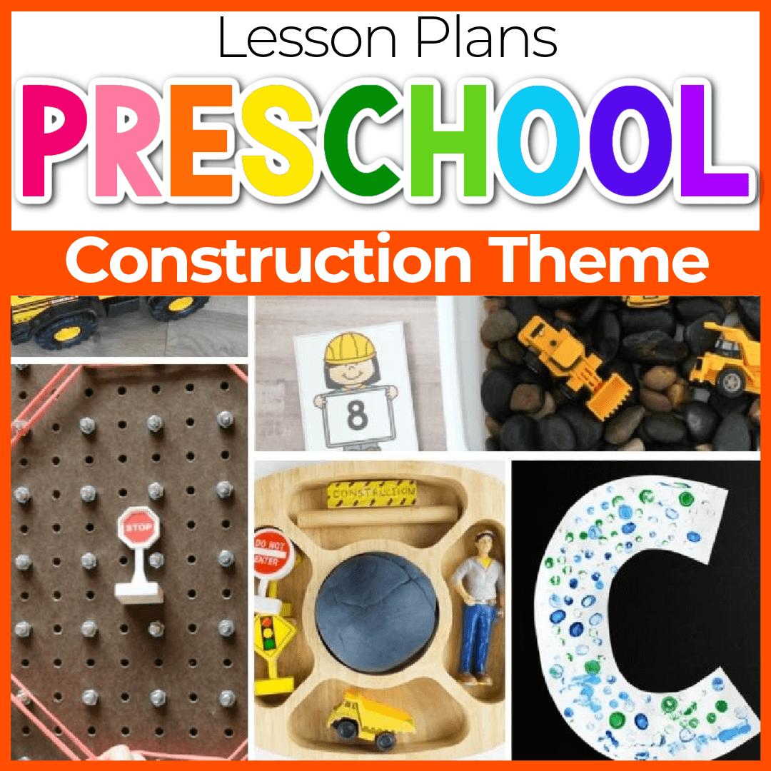 Construction Theme Preschool Lesson Plans