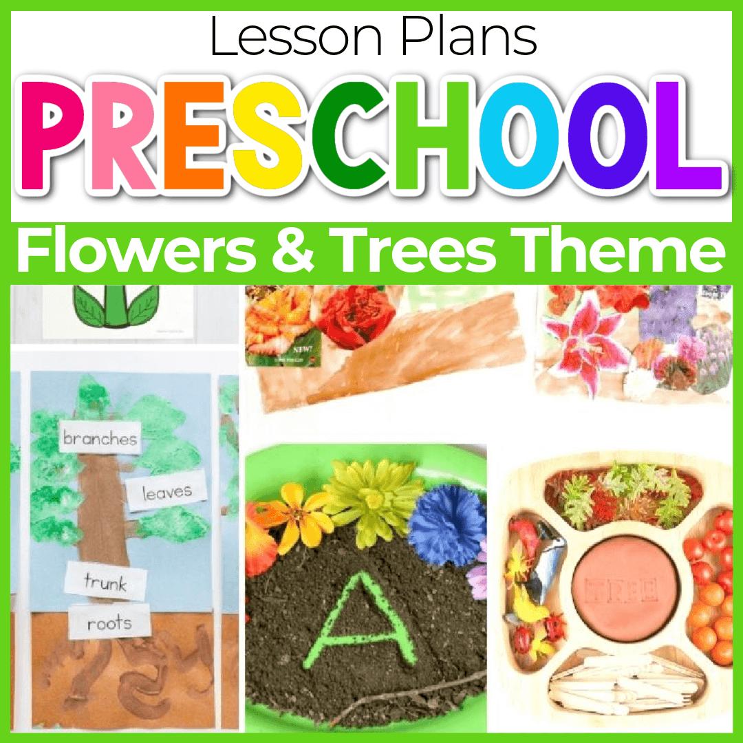 Flower and Tree Theme Preschool Lesson Plans
