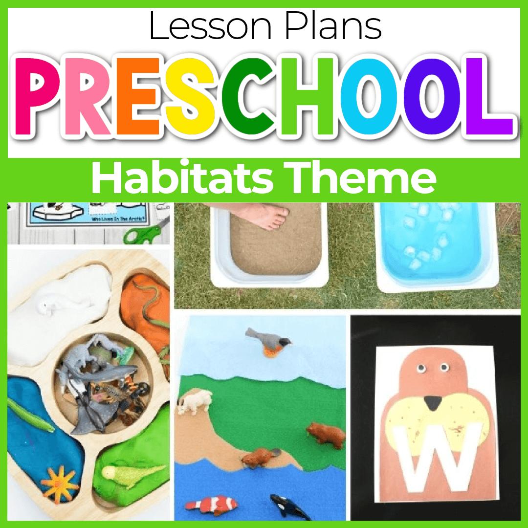 Animal Habitat Lesson Plans for Preschool