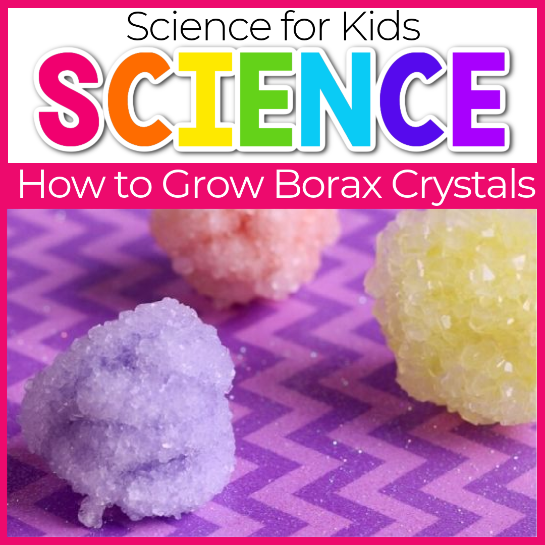 How to Make Borax Crystals for Kids