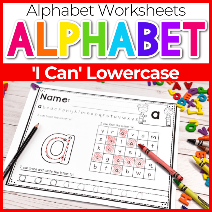 I Can Lowercase Alphabet Worksheets for kindergarten