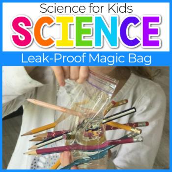 Leak Proof Bag Science Experiments