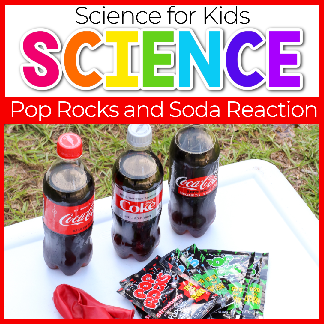 Soda and Pop Rocks Easy Science Experiments for Young Kids
