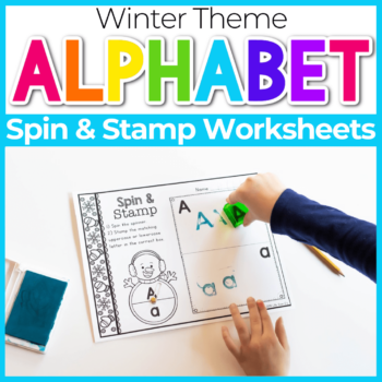 Spin and Stamp Alphabet Activity for Preschool Winter Snowman Theme