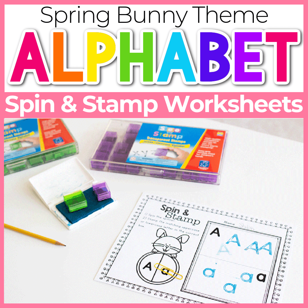 Spin and Stamp Alphabet Activity for Preschool Spring Bunny Easter Theme