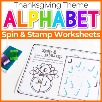 Spin and Stamp Alphabet Activity for Preschool Thanksgiving Turkey Theme