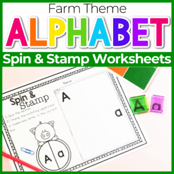 Spin and Stamp Alphabet Activity for Preschool Farm Theme