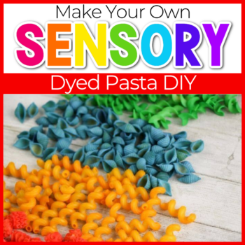how to dye your own pasta for sensory play