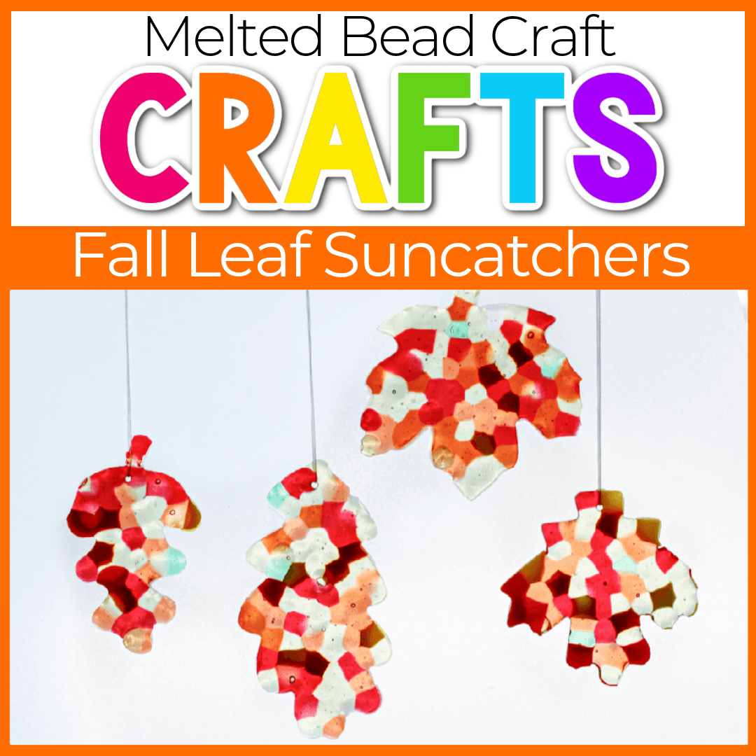 Melted Bead Suncatchers Fall Leaf Craft for Kids