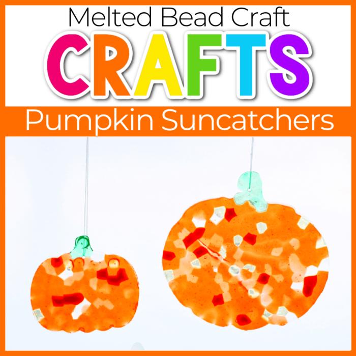 Easy Melted Bead Suncatcher Pumpkin Craft for Kids