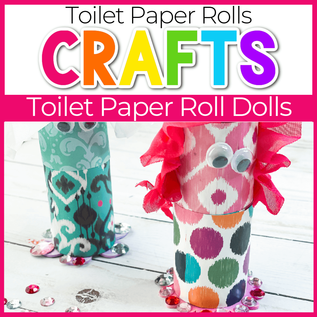 Doll Toilet Paper Roll Crafts for Kids