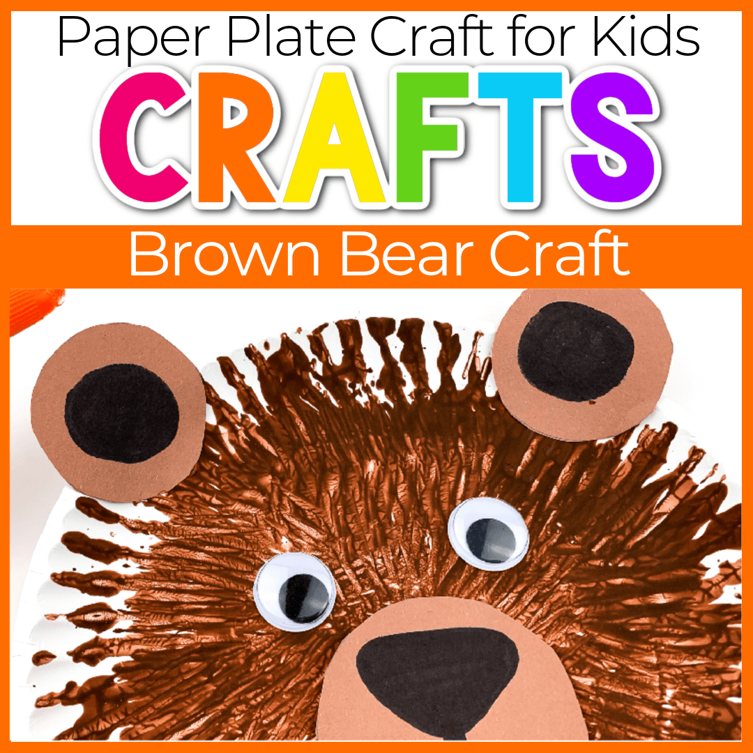 Easy Brown Bear Paper Plate Crafts for Preschool