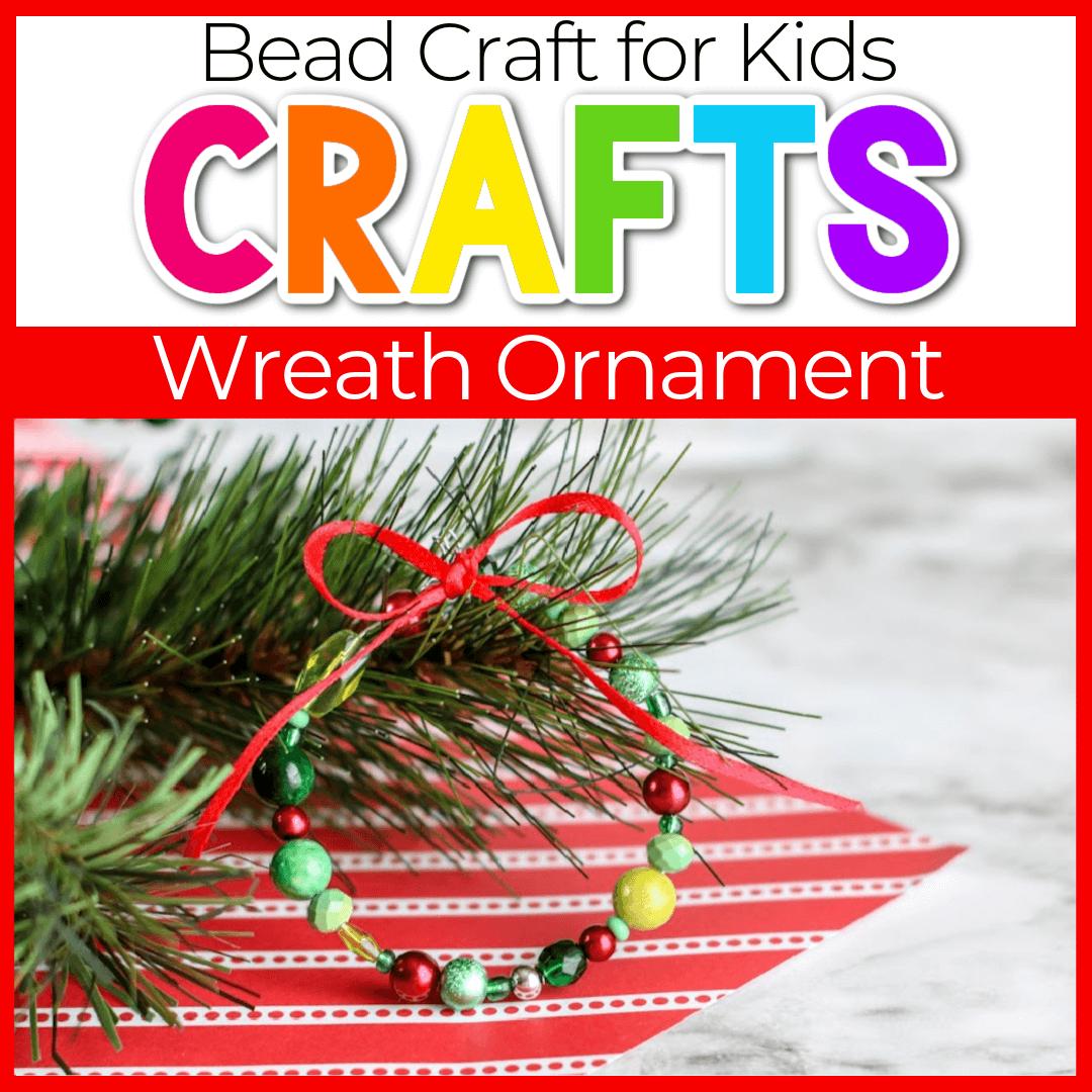 Homemade Christmas Ornament for Kids: Beaded Wreath