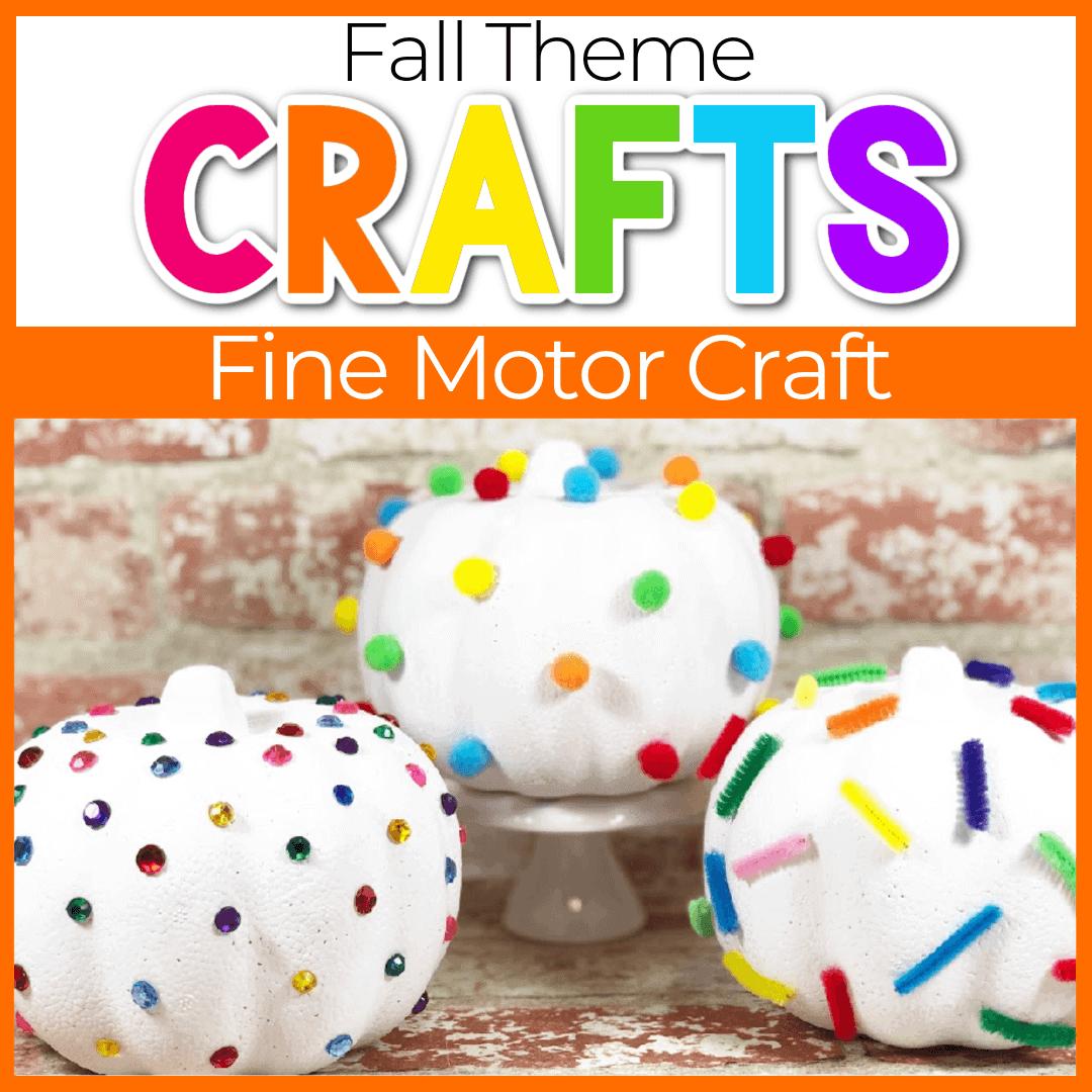 Dollar Store Fine Motor Pumpkin Craft for Kids