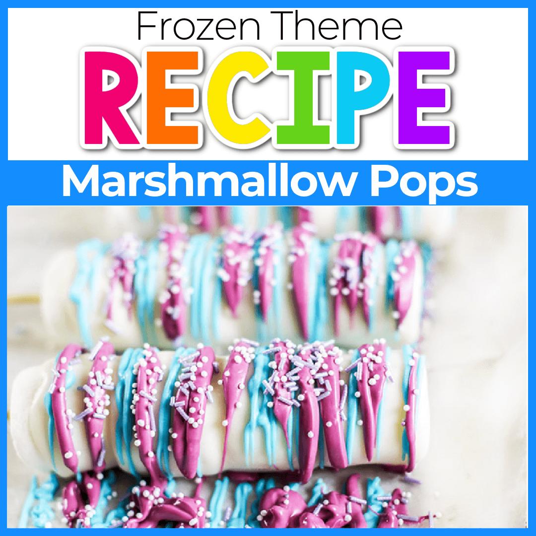 Frozen Themed Snacks for Preschoolers: Marshmallow Pops