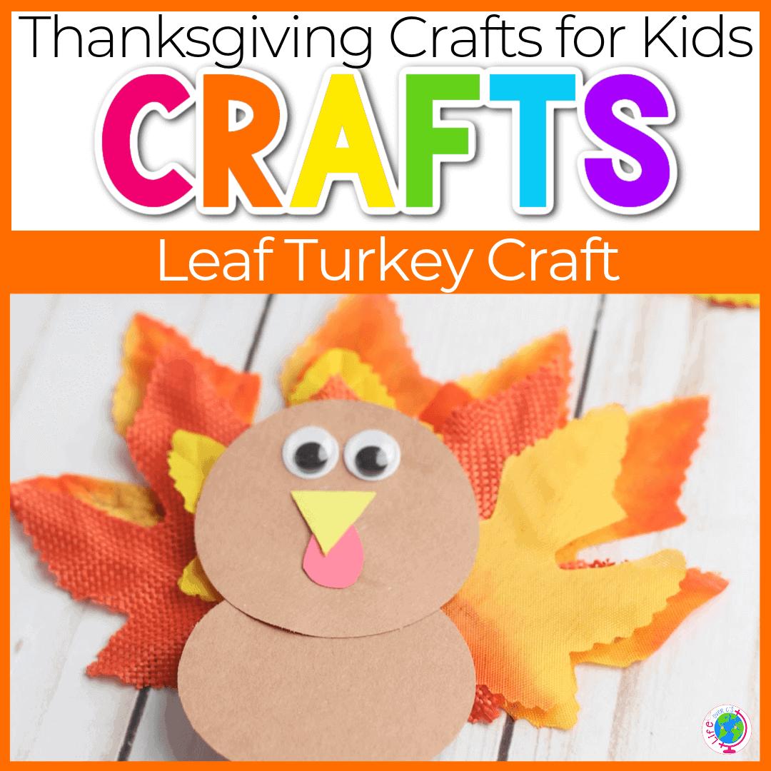 Leaf Turkeys: Easy Leaf Turkey Craft for Preschoolers