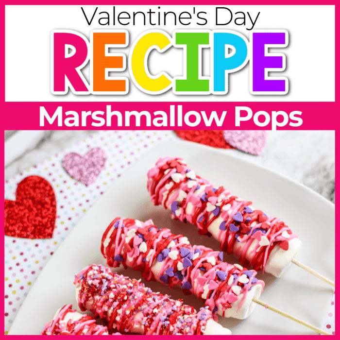 Valentine Marshmallow Pops.